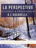 Geoff Kersey - La perspective, distance et profondeur à l'aquarelle.