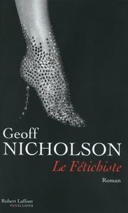 Geoff Nicholson - Le Fétichiste.