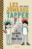 Geoff Rodkey - Les jumeaux Tapper  : La bataille de New-York.