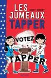 Geoff Rodkey - Les jumeaux Tapper Tome 3 : Votez Tapper.