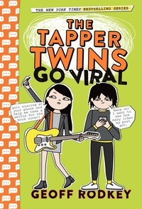 Geoff Rodkey - The Tapper Twins Go Viral - Book 4.
