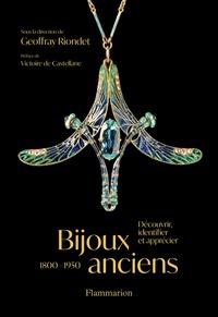 Geoffray Riondet - Bijoux anciens (1800-1950) - Découvrir, identifier et apprécier.