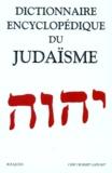 Geoffrey Bernard Wigoder et  Collectif - Dictionnaire encyclopédique du judaïsme.