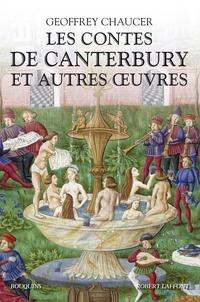 Geoffrey Chaucer - Les contes de Canterbury et autres oeuvres.