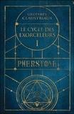 Geoffrey Claustriaux - Le cycle des Exorceleurs Tome 1 : Pherstone.