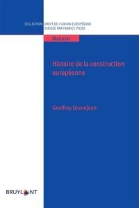Geoffrey Grandjean - Histoire de la construction européenne.