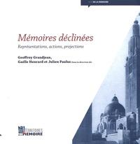 Geoffrey Grandjean et Gaëlle Henrard - Mémoires déclinées - Représentations, actions, projections.