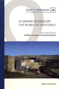 Geoffrey Greatrex et Sylvain Janniard - Le monde de Procope.