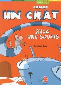 Geoffrey Guy - Comme un chat avec une souris.