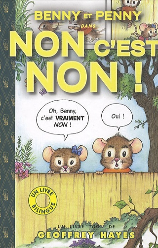 Geoffrey Hayes - Benny et Penny : Non c'est non ! - Edition bilingue.