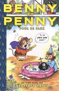 Geoffrey Hayes - Benny et Penny : Pour de faux - Edition anglais-français.