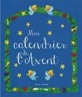 Geoffrey-Kamen Defebvre et Charlotte Roederer - Mon calendrier de l'Avent.