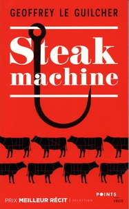 Geoffrey Le Guilcher - Steak machine.