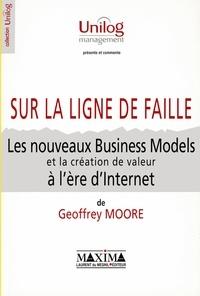 Checkpointfrance.fr Sur la ligne de faille. Les nouveaux Business Models et la création de valeur à l'ère d'Internet Image
