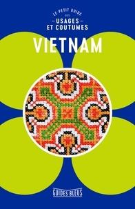 Geoffrey Murray - Vietnam - Le petit guide des usages et coutumes.