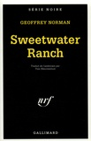 Geoffrey Norman - Sweetwater ranch.