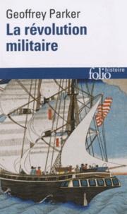 La révolution militaire - La guerre et lessor de lOccident 1500-1800.pdf