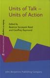 Geoffrey Raymond - Units of Talk - Units of Action.
