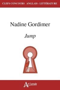 Geoffrey v. Davis et Anne Fuchs - Nadine Gordimer, Jump.