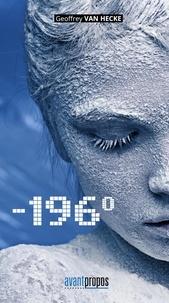 Geoffrey Van Hecke - -196° - Science-fiction.