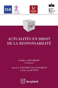 Geoffroy Cruysmans et Jean-Luc Fagnart - Actualités en droit de la responsabilité.