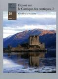 Geoffroy d'Auxerre - Exposé sur le Cantique des cantiques - Volume 2.