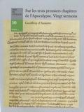 Geoffroy d' Auxerre - Sur les trois premiers chapitres de l'apocalypse. Vingt sermons.