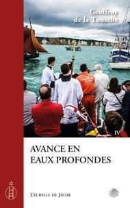 Geoffroy de La Tousche - Avance en eaux profondes.