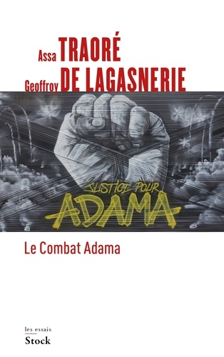 Geoffroy de Lagasnerie et Assa Traoré - Le combat Adama.