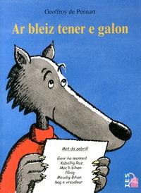 Geoffroy de Pennart - Ar bleiz tener e galon.