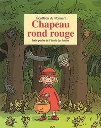 Geoffroy de Pennart - Chapeau rond rouge.
