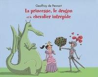 Geoffroy de Pennart - Georges le dragon  : La princesse, le dragon et le chevalier intrépide.