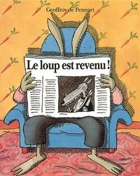 Geoffroy de Pennart - Le loup est revenu.