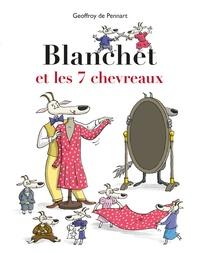 Geoffroy de Pennart - Les Loups (Igor et Cie)  : Blanchet et les 7 chevreaux.