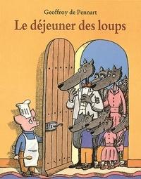 Geoffroy de Pennart - Les Loups (Igor et Cie)  : Le déjeuner des loups.