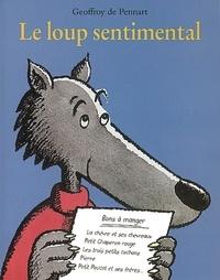 Geoffroy de Pennart - Les Loups (Igor et Cie)  : Le loup sentimental.