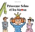 Geoffroy de Pennart - Princesse Selma et les bisous.