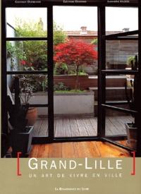 Geoffroy Deffrennes et Eléonore Delpierre - Grand-Lille - Un art de vivre en ville.