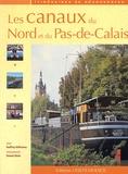 Geoffroy Deffrennes - Les canaux du Nord et du Pas-de-Calais.