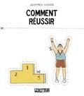 Geoffroy Monde - Comment réussir.