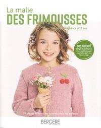 Geoffroy Petit et Corinne Bauvin - La malle des frimousses - Créer l'été de la naissance à 12 ans.