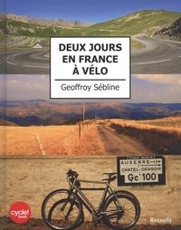 Geoffroy Sébline - Deux jours en France à vélo.