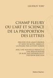 Geofroy Tory - Champ Fleury, ou l'art et science de la proportion des lettres - Réimpression de l'édition de Paris, 1931.