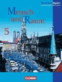 Geographie 5. Schülerbuch. Realschule. Bayern. Neubearbeitung.