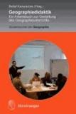 Geographiedidaktik - Ein Arbeitsbuch zur Gestaltung des Geographieunterrichts.