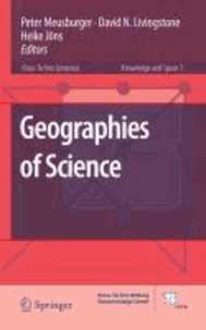 Peter Meusburger - Geographies of Science.