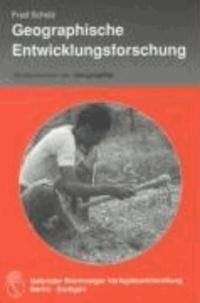 Geographische Entwicklungsforschung - Methoden und Theorien.