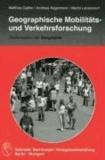 Geographische Mobilitäts- und Verkehrsforschung.