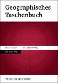 Geographisches Taschenbuch 2013/2014 - Im Einvernehmen mit: Deutsche Gesellschaft für Geographie, Österreichisches IGU-Nationalkomitee, Verband Geographie Schweiz / Association Suisse de Géographie.