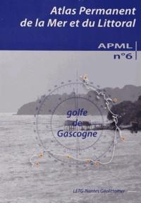 Jacques Guillaume et Laurent Pourinet - Atlas permanent de la mer et du littoral N° 6, Avril 2012 : Golfe de Gascogne.